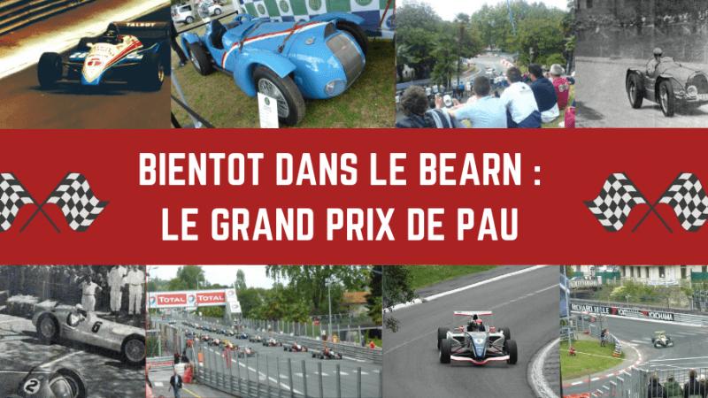 Le Grand Prix de Pau arrive bientôt!